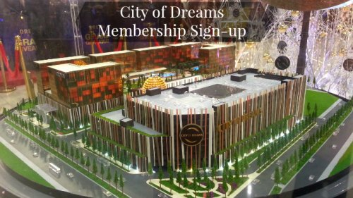City of Dreams Scale Model Member Recruitment Event