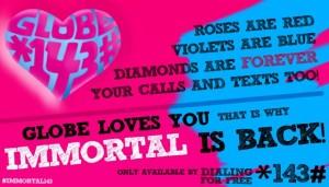 Globe Immortal Text
