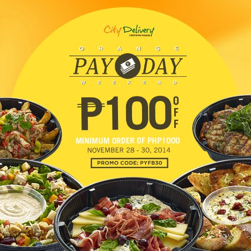City Delivery Orange Payday Weekend P100 off your order Nov 28 29 30 2014