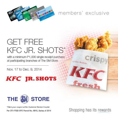 Free KFC Jr Shots with P1,000 purchase at The SM Store