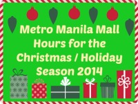 Metro Manila MALL HOURS for the Christmas Holiday Season 2014 New