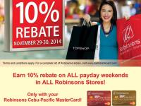 Robinsons 10 Percent Rebate Shop Payday Weekend Using Robinsons Cebu Pacific Credit Card