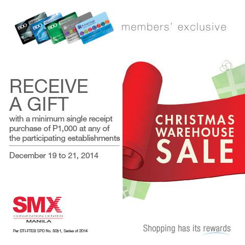 Christmas Warehouse Sale 2014 SMX Dec 19 to 21 Free Gift with SM Advantage