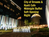 City of Dreams Hyatt Cafe Midnight Buffet Soft Opening Night Featured Image