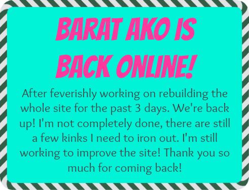 Barat Ako is Back Online!
