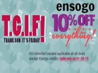 Ensogo TGIF 10% OFF Jan 30 2015