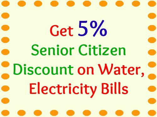 Get 5% Senior Citizen Discount on Water, Electricity Bills