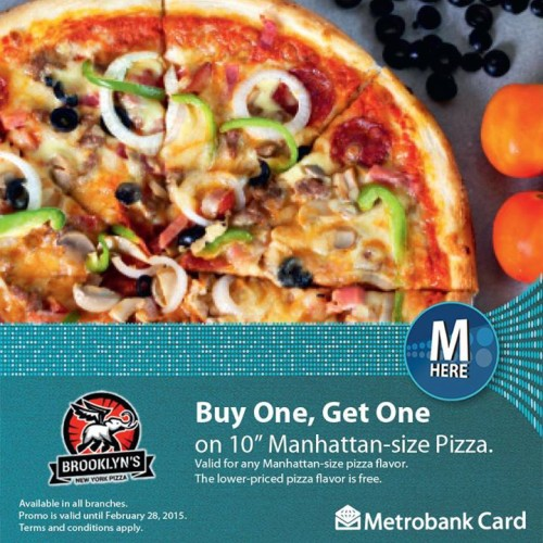 Metrobank Card Brooklyn Pizza Buy 1 Take 1 February 2015
