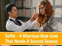 Selfie - A Hilarious Rom-Com That Needs A Second Season