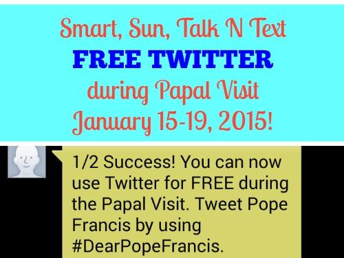 Smart Sun Cellular Talk N Text Free Twitter Dear Pope Visit January 15 - 19, 2015