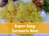 Super Easy Turmeric Rice - Get this Super Spice in your diet the easy way!