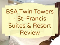 BSA Twin Towers - St. Francis Suites & Resort Review