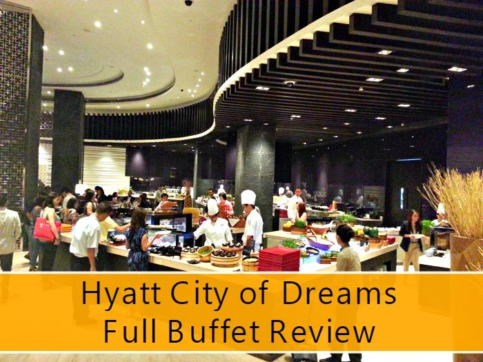 Hyatt City of Dreams Full Buffet Review