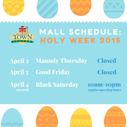 Alabang Town Center Holy Week Schedule 2015