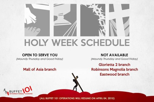 Buffet 101 Holy Week Schedule
