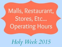 Holy Week 2015 Malls Restaurants Stores LRT Schedule Operating Hours