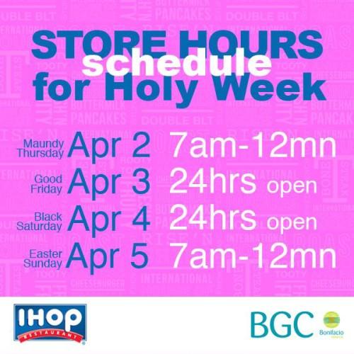 IHOP Holy Week Hours BGC