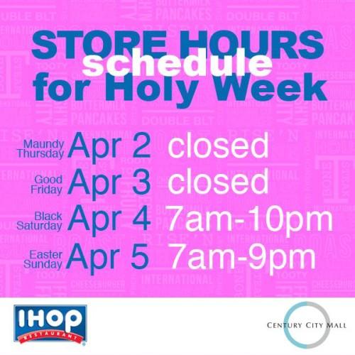 IHOP Holy Week Hours Century City Mall
