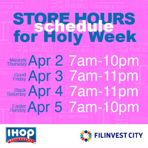 IHOP Holy Week Hours Filinvest City