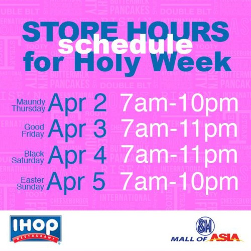 IHOP Holy Week Hours Mall of Asia MOA