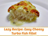 Lazy Cheesy Turbo Fish Fillet Recipe Baked Turbo Broiler Close Up