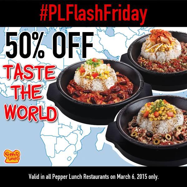 Pepper Lunch 50% OFF March 6 #PLFlashFriday #PepperLunchPH