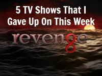 5 TV Shows That I Gave Up On This Week