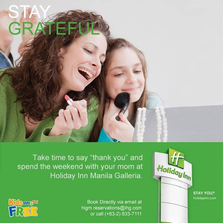 Holiday Inn Galleria Mothers Day Promo