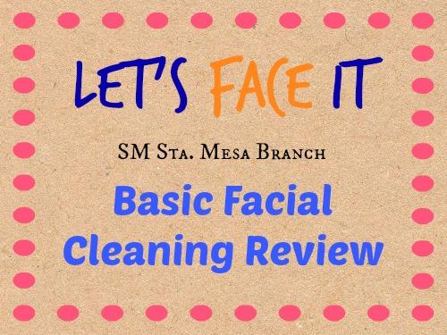 Lets Face It SM Sta Mesa Review