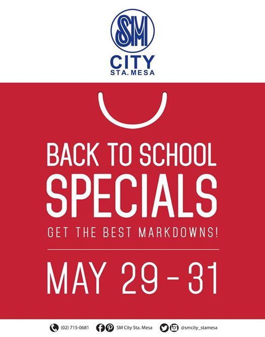 SM City Sta Mesa Back to School Specials May 29 to 31 2015