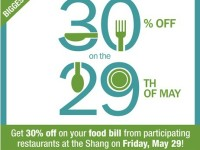 Shangri-la Plaza 30% OFF Restaurants on May 29