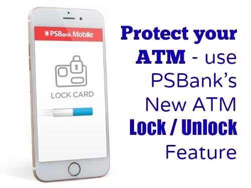 PSBank ATM Lock Unlock Feature