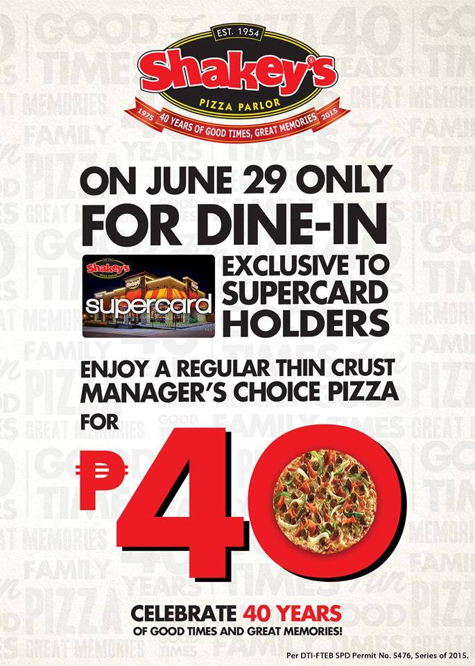 Shakeys Pizza P40 June 29 2015