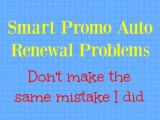 Smart Promo Auto Renewal Problems