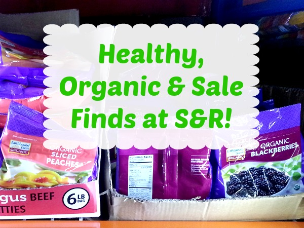 Healthy, Organic & Sale Finds at S&R – January 2016