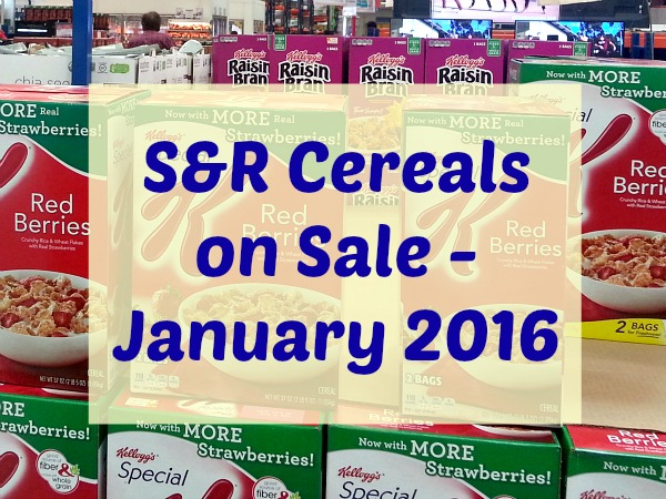 Cereals on Sale at S&R this January 2016!
