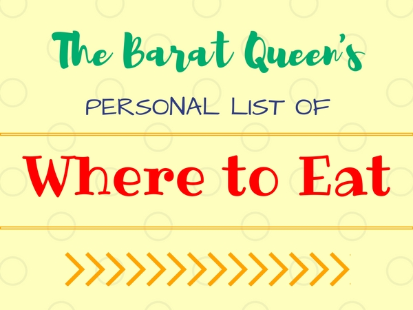The Barat Queen List of Where to Eat