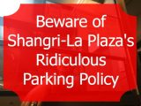 Resolved: Shangri-La Plaza's Ridiculous Parking Policy