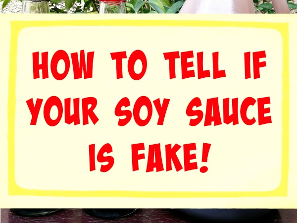 How to Tell If Your Soy Sauce is Fake