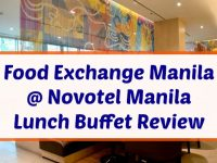 Novotel Manila Araneta Center Food Exchange Manila Featured Image
