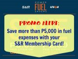S&R UniOil Promo: Save Thousands in Gas Money with Your S&R Card!
