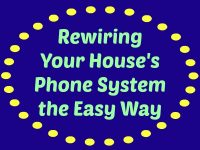Rewiring Your House Phone System