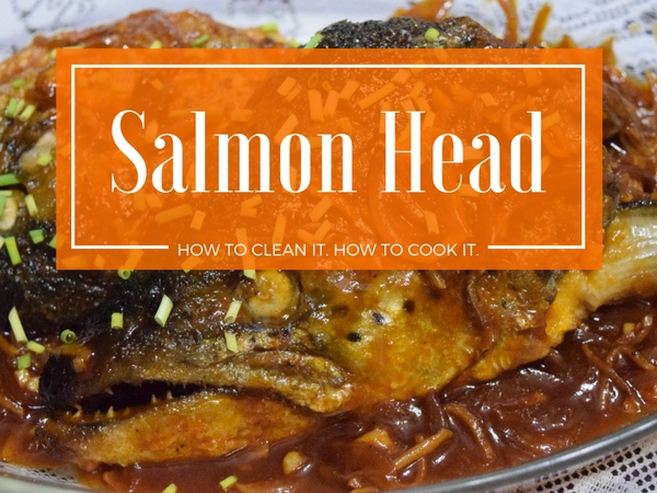 How to Clean Cook Salmon Head