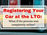 Can LTO Car Registration Be Done Online?