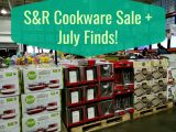 S&R Cookware Sale + July Finds!