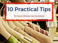 10 Practical Tips to Save Money on Clothes