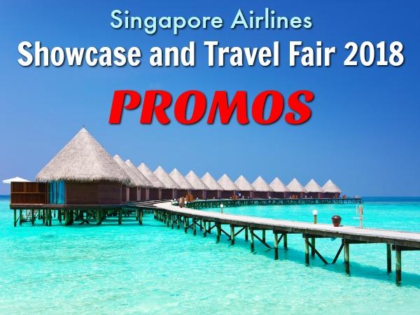 Singapore Airlines Showcase Travel Fair 2018 Promos