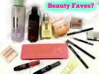 Beauty Faves and Fails